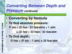 converting between depth and pressure continued