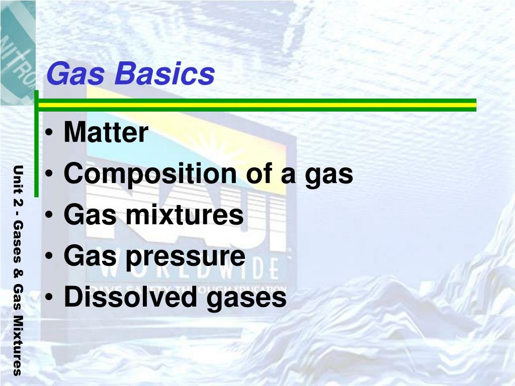 Gas Basics