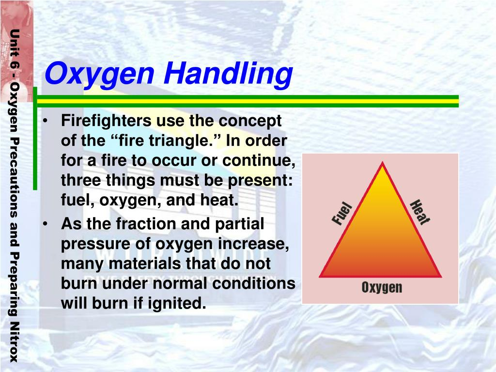 Oxygen Handling