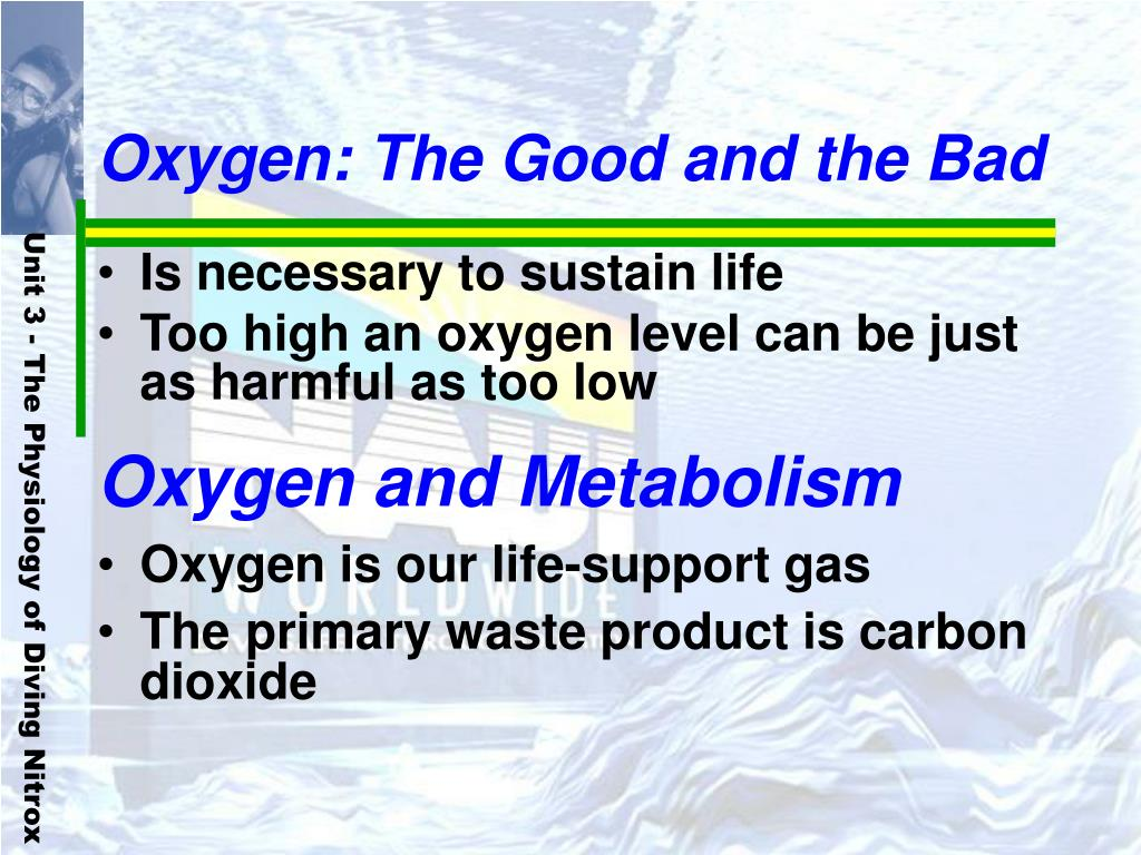 Oxygen: The Good and the Bad