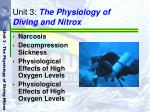 unit 3 the physiology of diving and nitrox