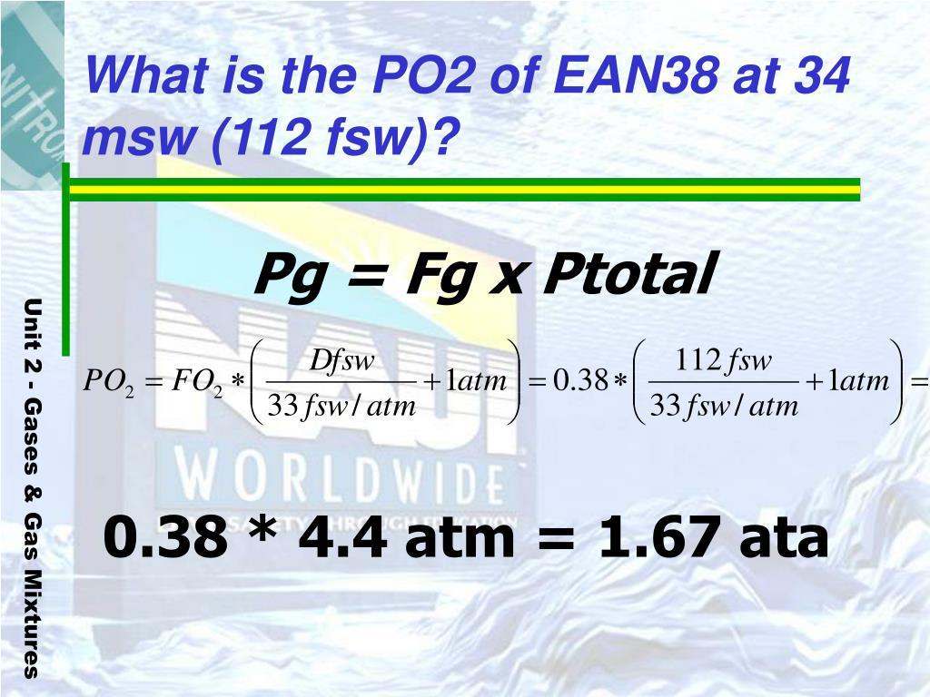 What is the PO2 of EAN38 at 34 msw (112 fsw)?