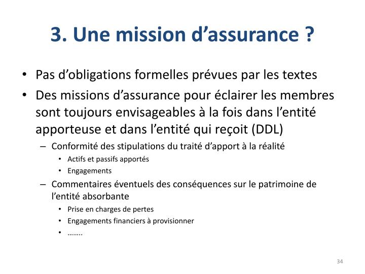 3. Une mission d'assurance ?