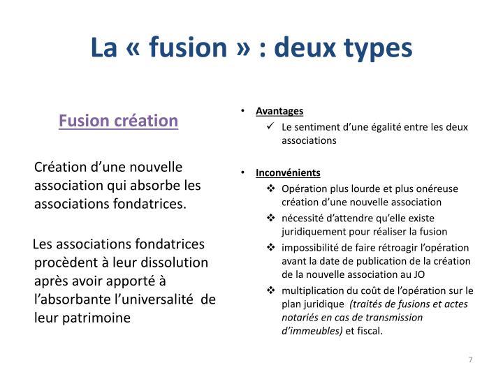 La «fusion» : deux types