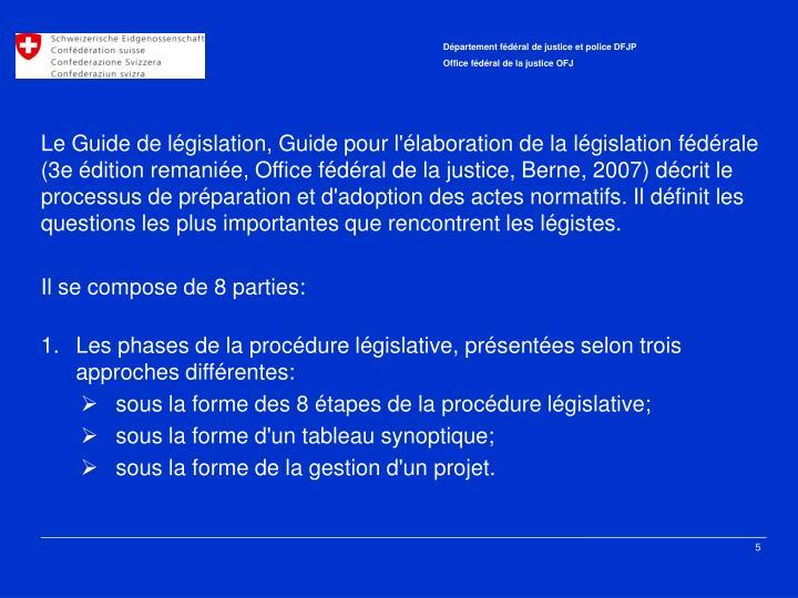 Le Guide de législation, Guide pour l'élaboration de la législation fédérale