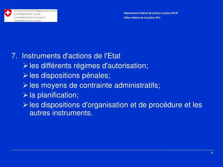 7. Instruments d'actions de l'Etat