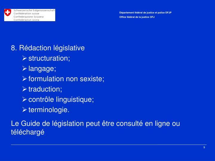 8. Rédaction législative