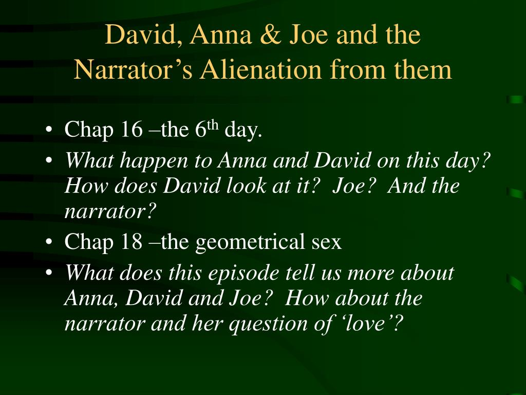 David, Anna & Joe and the Narrator's Alienation from them
