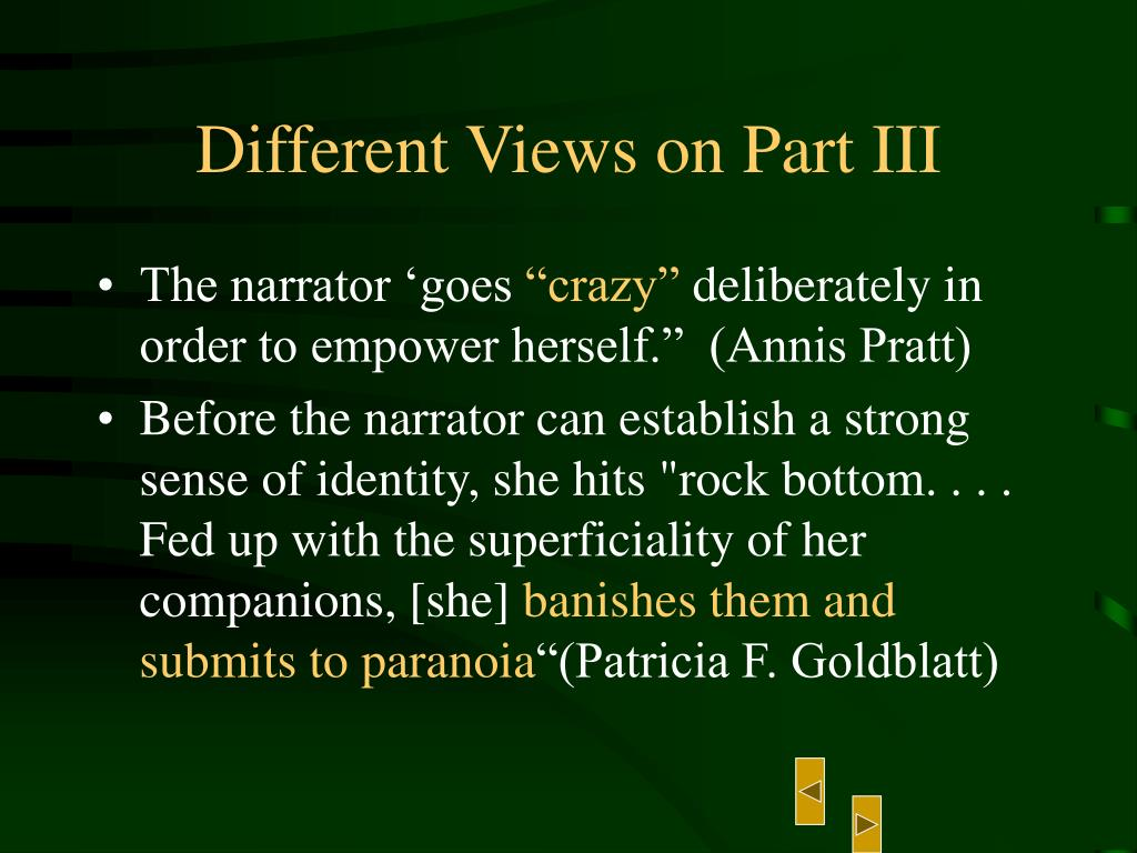 Different Views on Part III