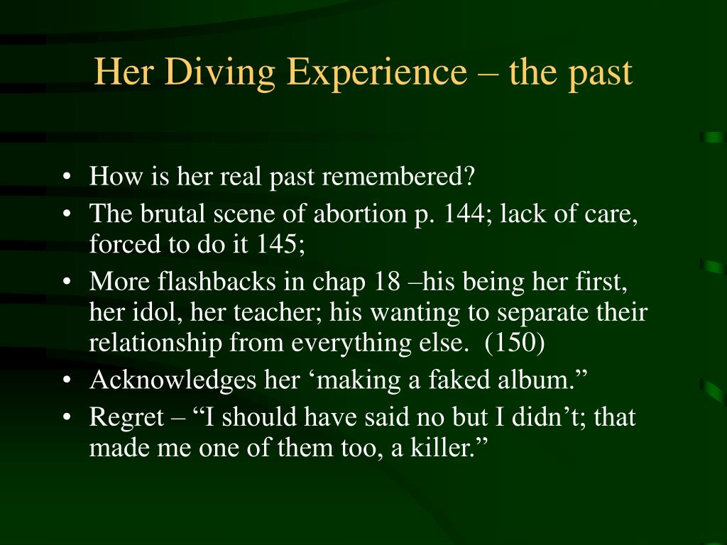 Her Diving Experience – the past