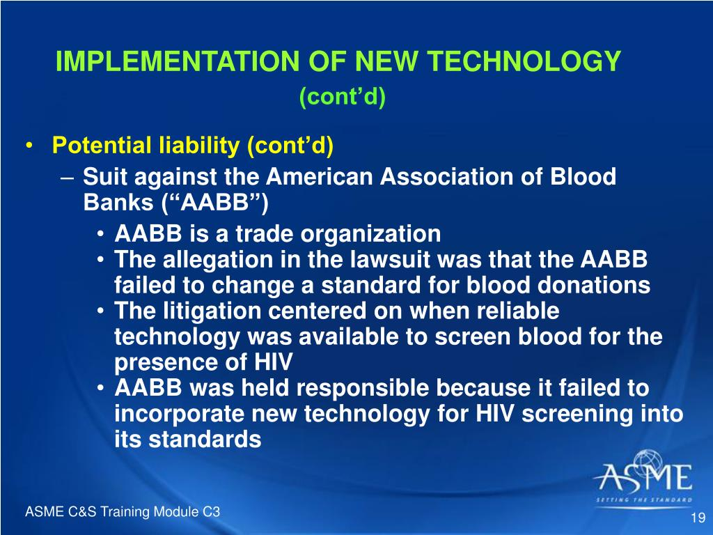 IMPLEMENTATION OF NEW TECHNOLOGY