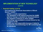 implementation of new technology cont d