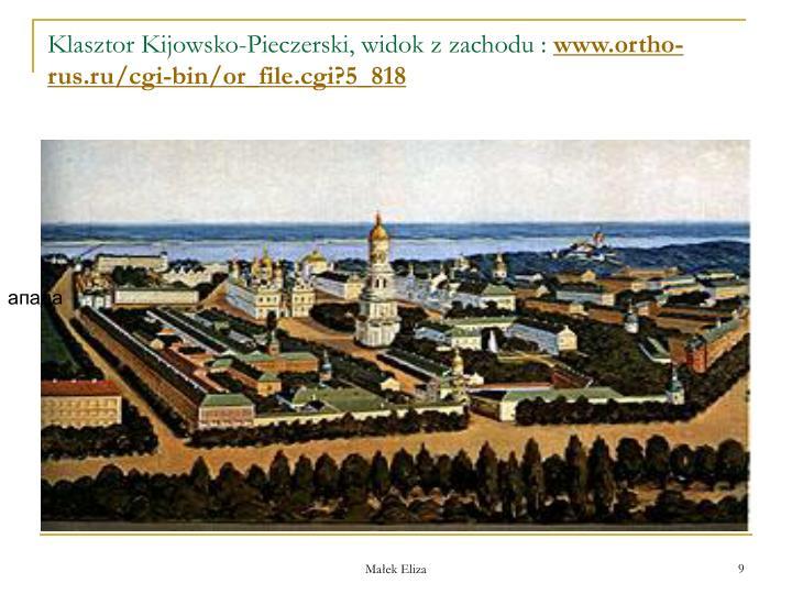 Klasztor Kijowsko-Pieczerski, widok z zachodu :
