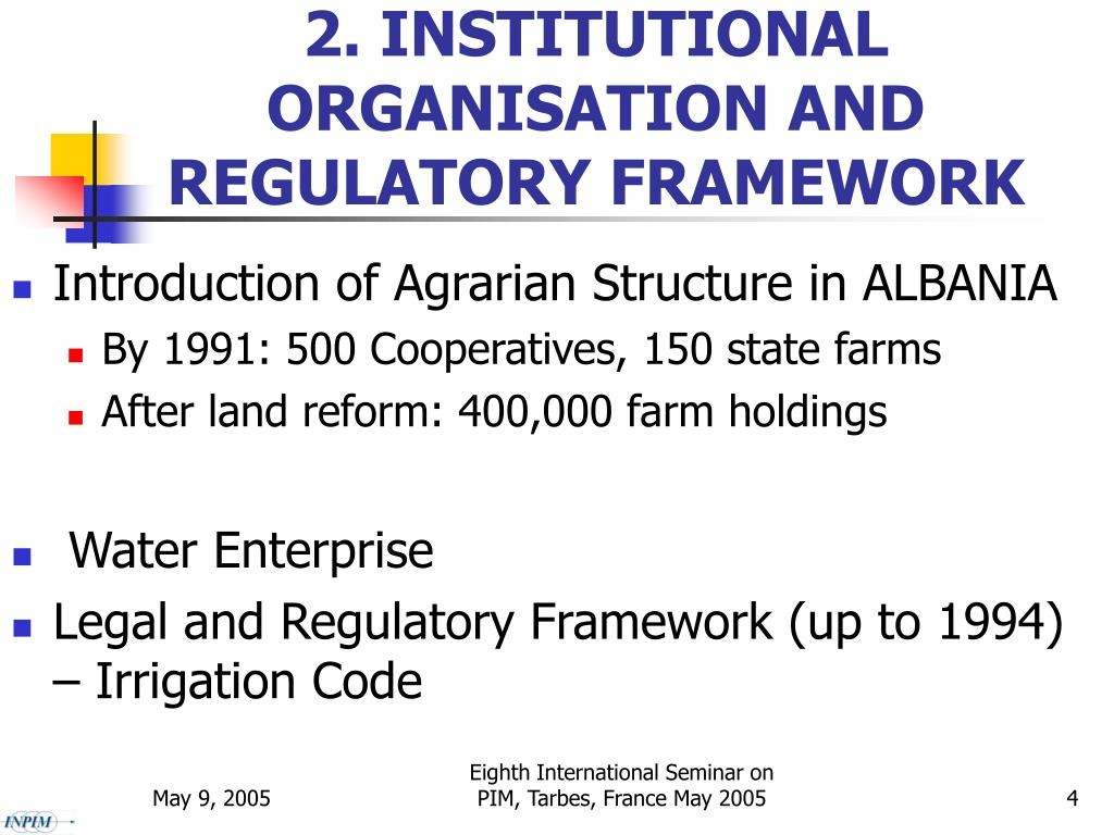 2. INSTITUTIONAL ORGANISATION AND REGULATORY FRAMEWORK