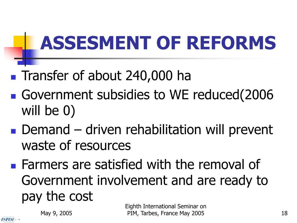 ASSESMENT OF REFORMS