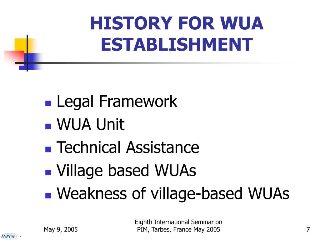 HISTORY FOR WUA ESTABLISHMENT