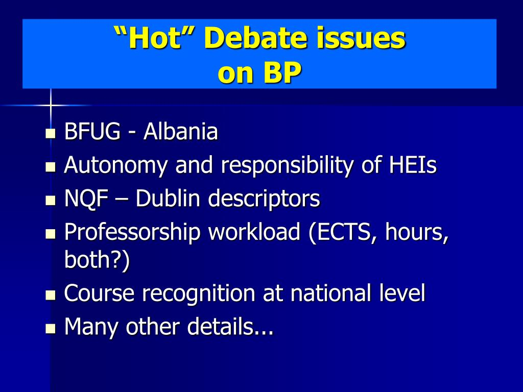 """Hot"" Debate issues"