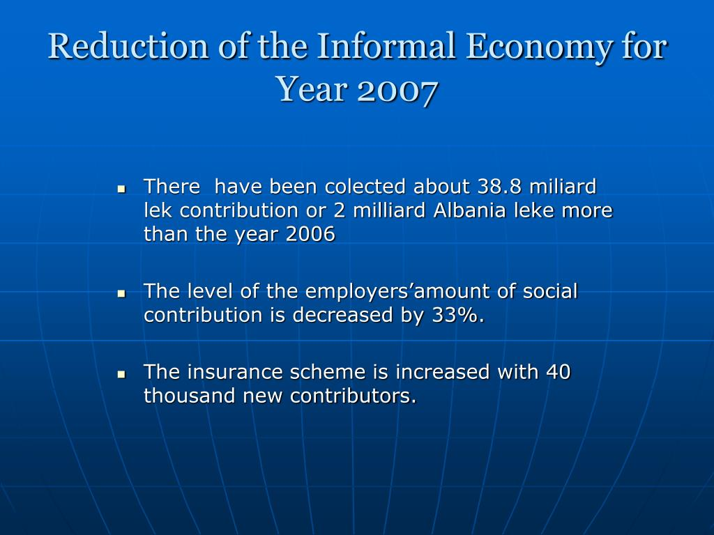 Reduction of the Informal Economy for Year 2007