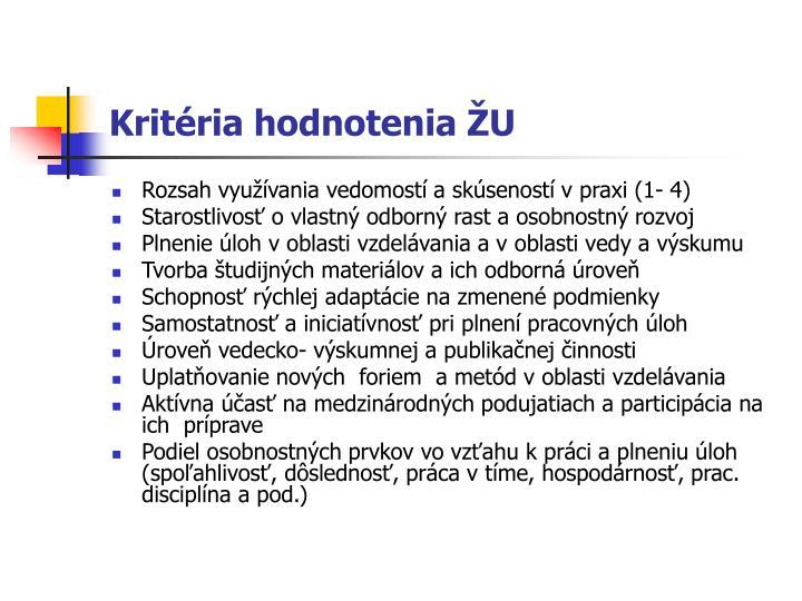 Kritéria hodnotenia ŽU