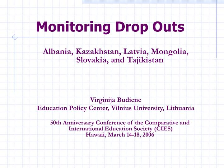 Monitoring drop outs l.jpg