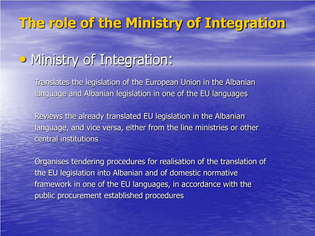 The role of the Ministry of Integration