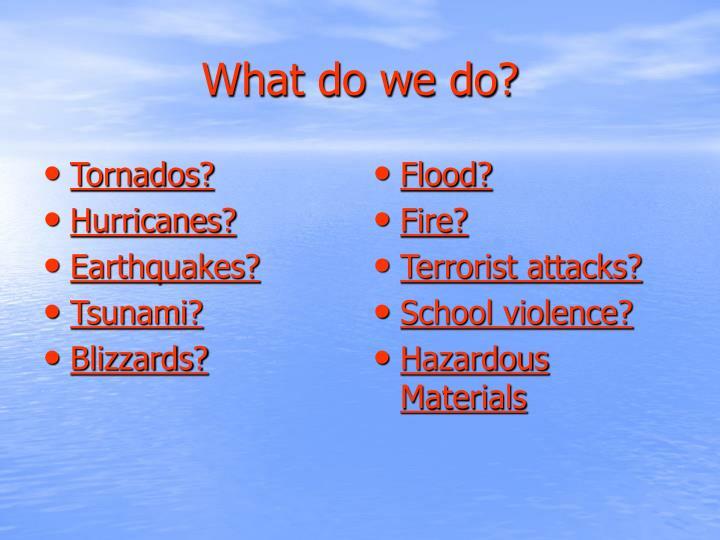 Tornados?