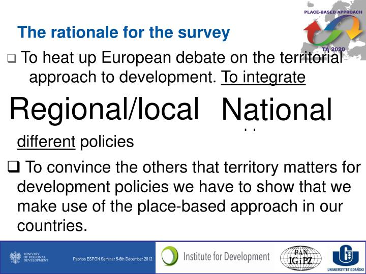 The rationale for the survey