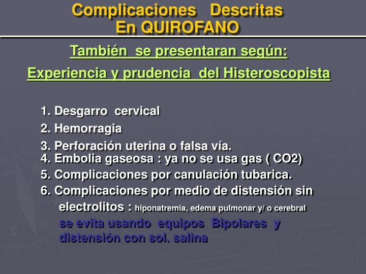 Complicaciones   Descritas