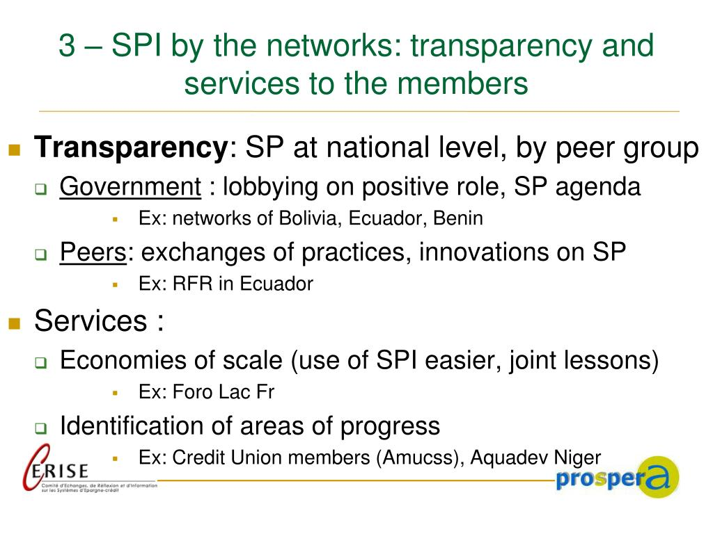 3 – SPI by the networks: transparency and services to the members
