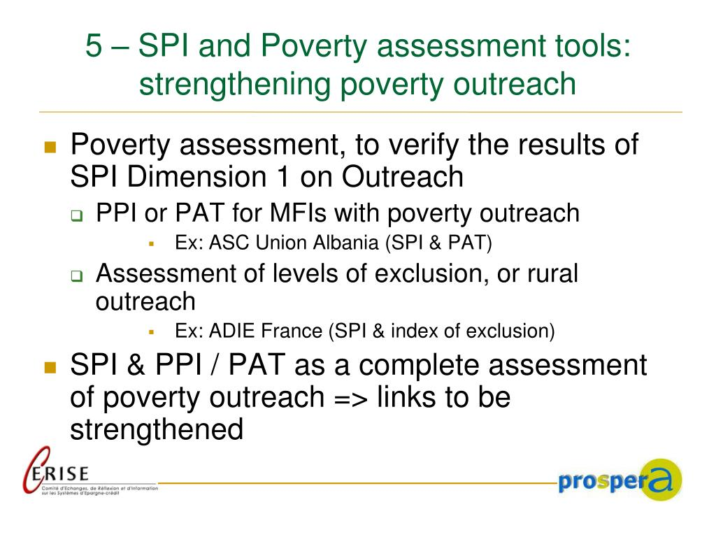 5 – SPI and Poverty assessment tools: strengthening poverty outreach