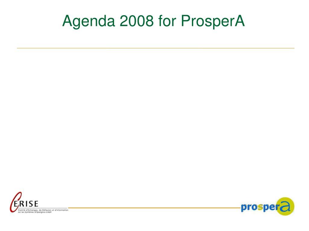 Agenda 2008 for ProsperA
