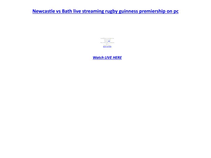 Newcastle vs bath live streaming rugby guinness premiership on pc