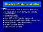 albanian he reform priorities