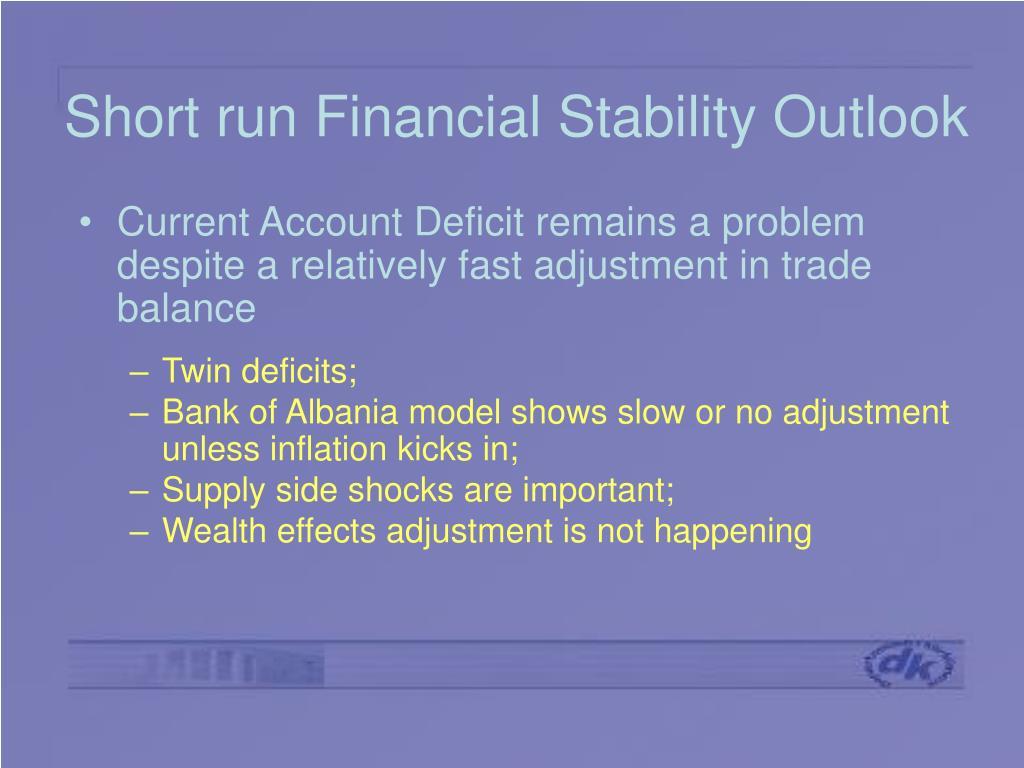 Short run Financial Stability Outlook