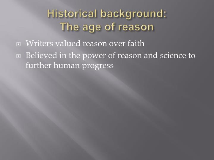 Historical background the age of reason