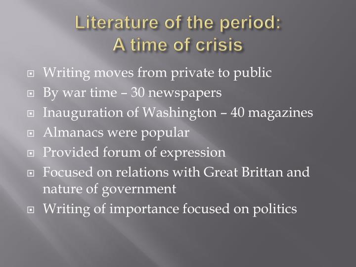 Literature of the period: