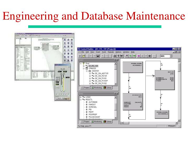 Engineering and Database Maintenance