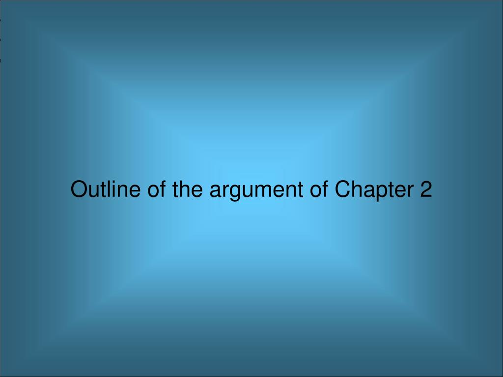 Outline of the argument of Chapter 2