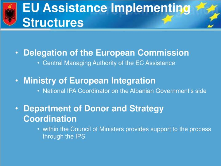 Eu assistance implementing structures