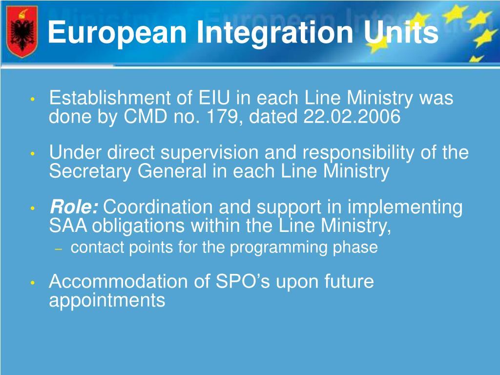 European Integration Units