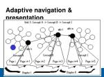 adaptive navigation presentation18