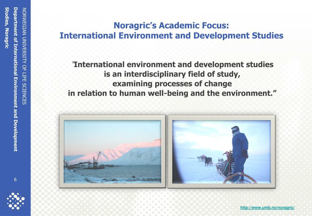 Noragric's Academic Focus: