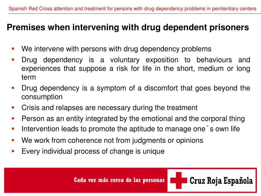 We intervene with persons with drug dependency problems