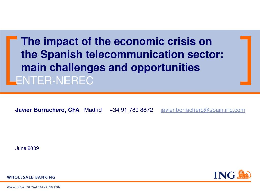 The impact of the economic crisis on the Spanish telecommunication sector: main challenges and opportunities