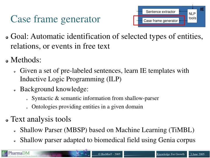 Case frame generator