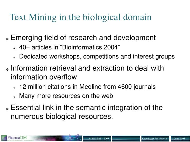 Text Mining in the biological domain
