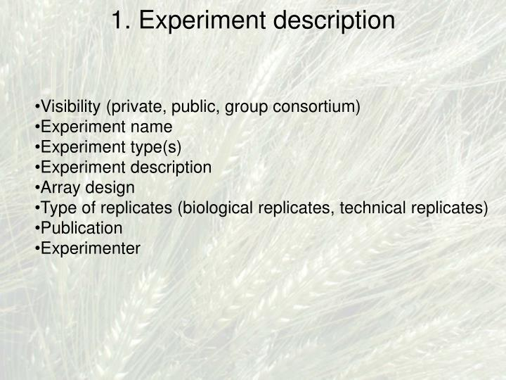 1. Experiment description