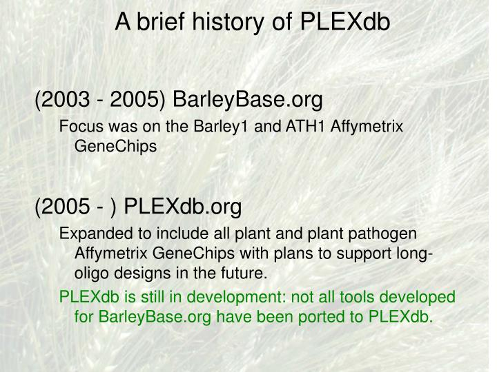 A brief history of plexdb