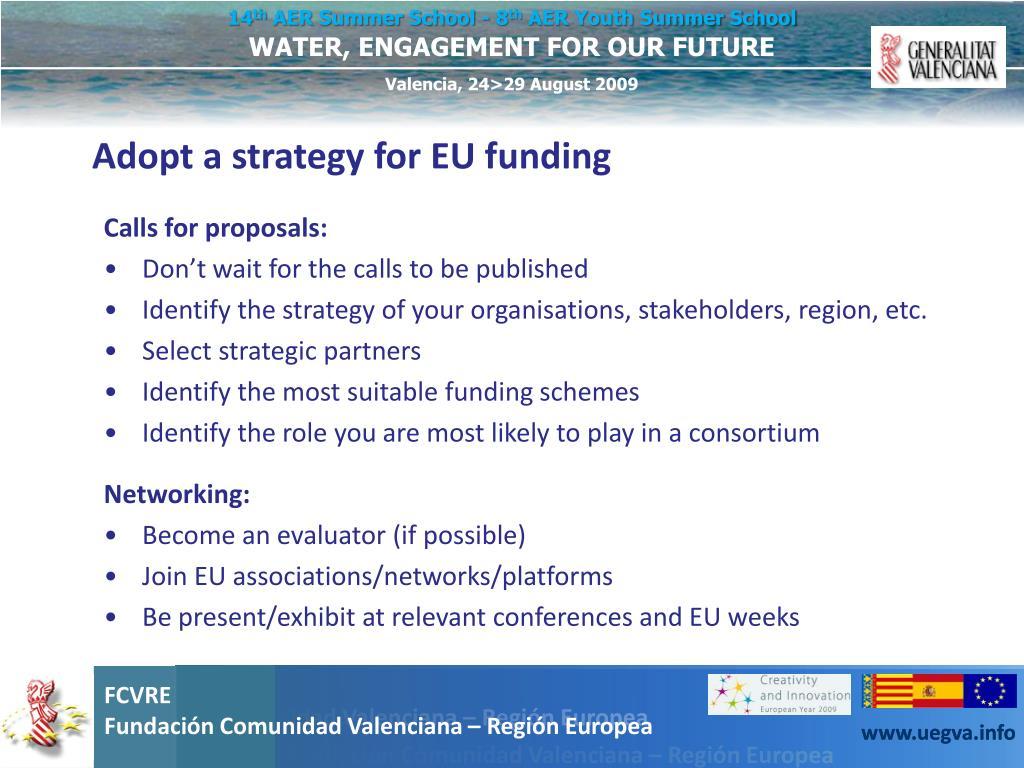 Adopt a strategy for EU funding
