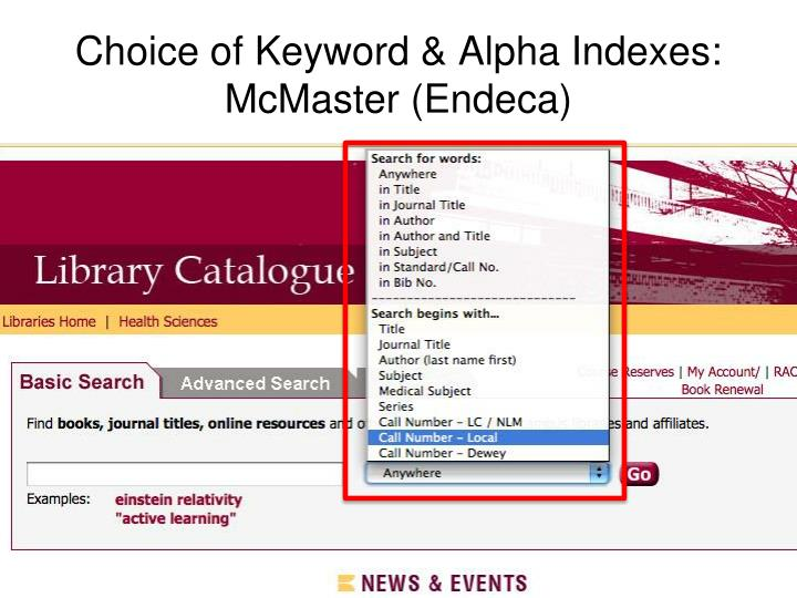 Choice of Keyword & Alpha Indexes: McMaster (Endeca)